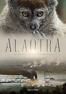 Alaotra: Endangered Treasures of Madagascar (2017)