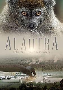 Alaotra: Endangered Treasures of Madagascar (2017)