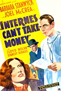 Movie links watch online Internes Can't Take Money by William A. Wellman [flv]