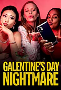 Primary photo for Galentine's Day Nightmare