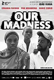 Our Madness Poster