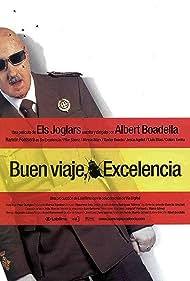¡Buen viaje, excelencia! (2003) Poster - Movie Forum, Cast, Reviews