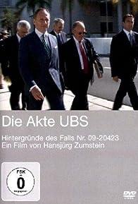 Primary photo for Die Akte UBS: Hintergründe des Falls Nr. 09-20423