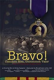 Bravo! Common Men, Uncommon Valor Poster