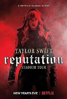 Taylor Swift: Reputation Stadium Tour (2018 TV Special)