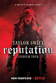 Primary photo for Taylor Swift: Reputation Stadium Tour