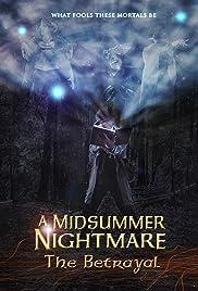 A Midsummer Nightmare: The Betrayal Poster