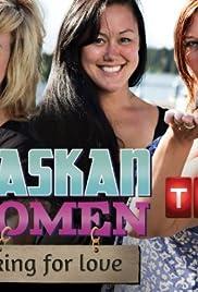 Alaskan Women Looking for Love Poster
