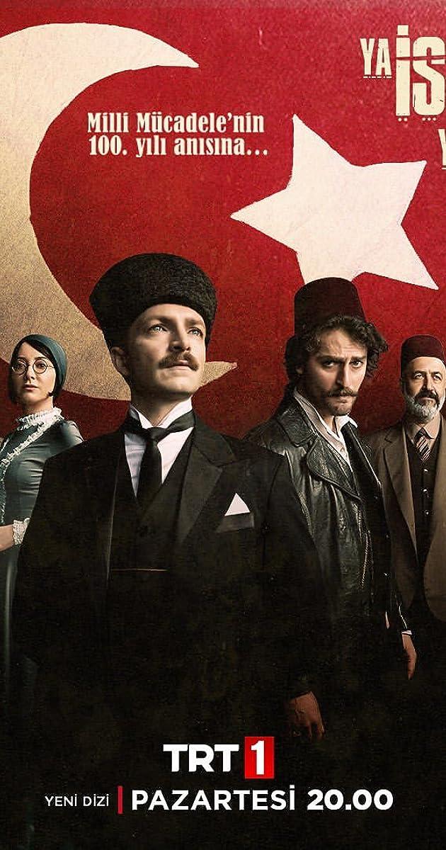 Download Ya Istiklal Ya Ölüm or watch streaming online complete episodes of  Season1 in HD 720p 1080p using torrent