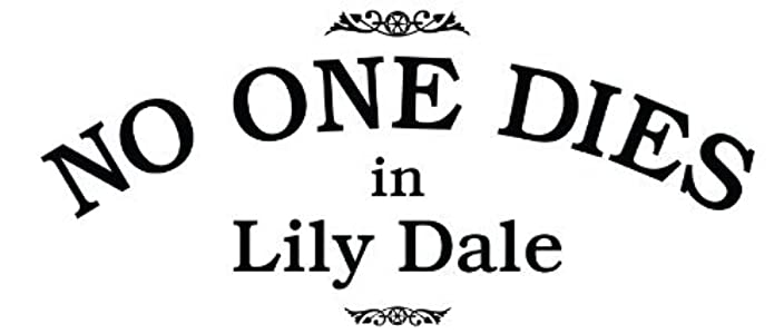 Downloadable movie database free No One Dies in Lily Dale by [480p]
