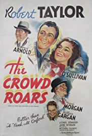 The Crowd Roars(1938) Poster - Movie Forum, Cast, Reviews