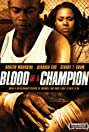 Blood of a Champion (2005) Poster