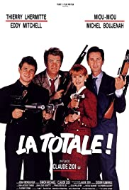 La totale! (1991) Poster - Movie Forum, Cast, Reviews