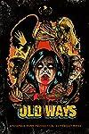 First Teaser for Witchcraft Horror Film 'The Old Ways' Set in Veracruz