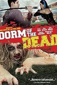 Dorm of the Dead (2012) Poster - Movie Forum, Cast, Reviews