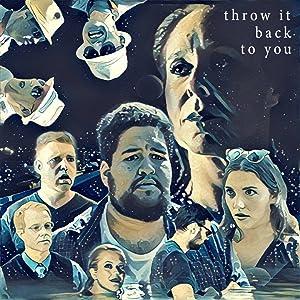 Louez le film amazon télécharger Throw It Back to You [720x1280] [DVDRip] [2k], David Lewis, France Perras (2016)