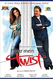 Pyaar Mein Twist(2005) Poster - Movie Forum, Cast, Reviews