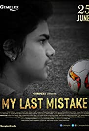 My Last Mistake Poster