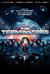 The Terminators (2009) Poster - Movie Forum, Cast, Reviews