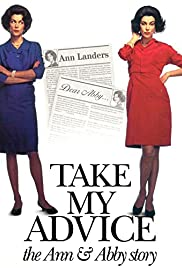 Take My Advice: The Ann and Abby Story Poster