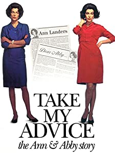 Watch free downloadable movies Take My Advice: The Ann and Abby Story [hdrip]