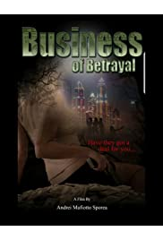 Busines of Betrayal