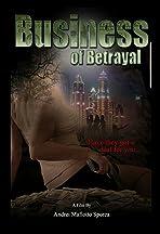 Busines of Betrayal