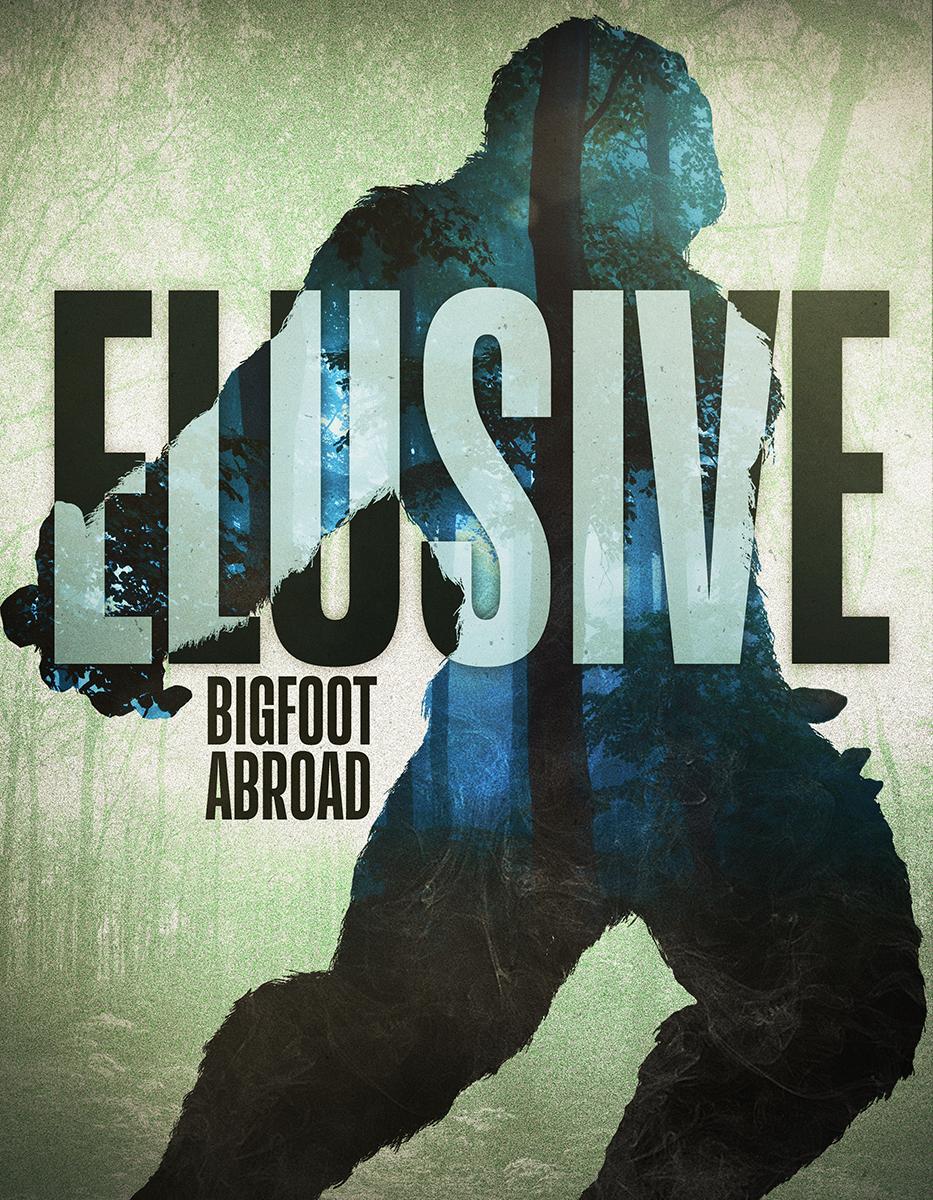 Elusive Bigfoot Abroad