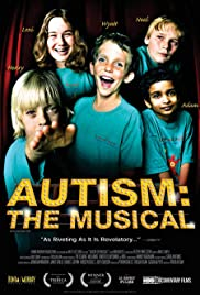 Autism: The Musical (2007) Poster - Movie Forum, Cast, Reviews