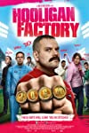 The Hooligan Factory (2014)