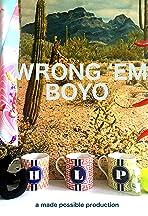 Wrong Em Boyo