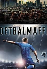 Voetbalmaffia Poster