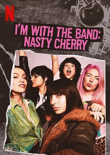 I'm with the Band: Nasty Cherry Season 1