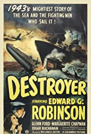 Destroyer (1943) Poster - Movie Forum, Cast, Reviews