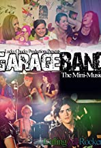 Garage Band: The Mini-Musical