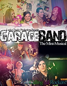 Watch 3 online movies Garage Band: The Mini-Musical [640x640]