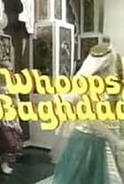Whoops Baghdad!