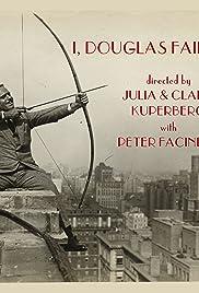 I, Douglas Fairbanks Poster