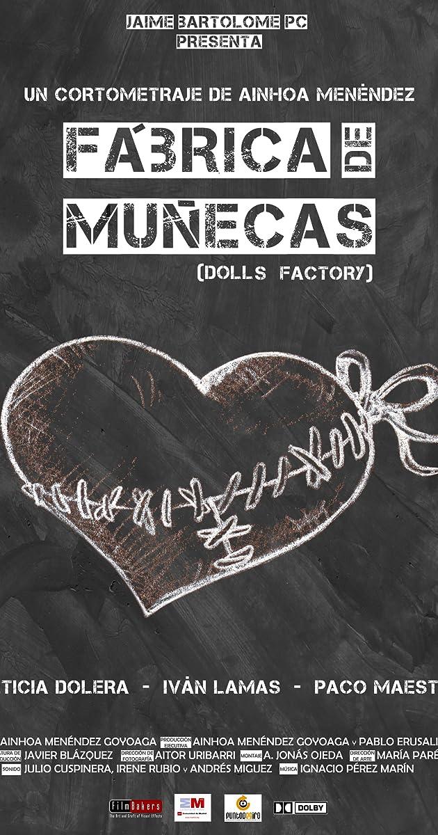 Fábrica De Muñecas 2011 Imdb