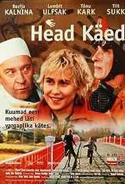 Head käed (2001) film en francais gratuit