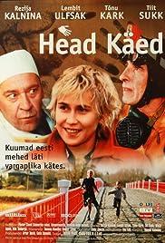 Head käed(2001) Poster - Movie Forum, Cast, Reviews