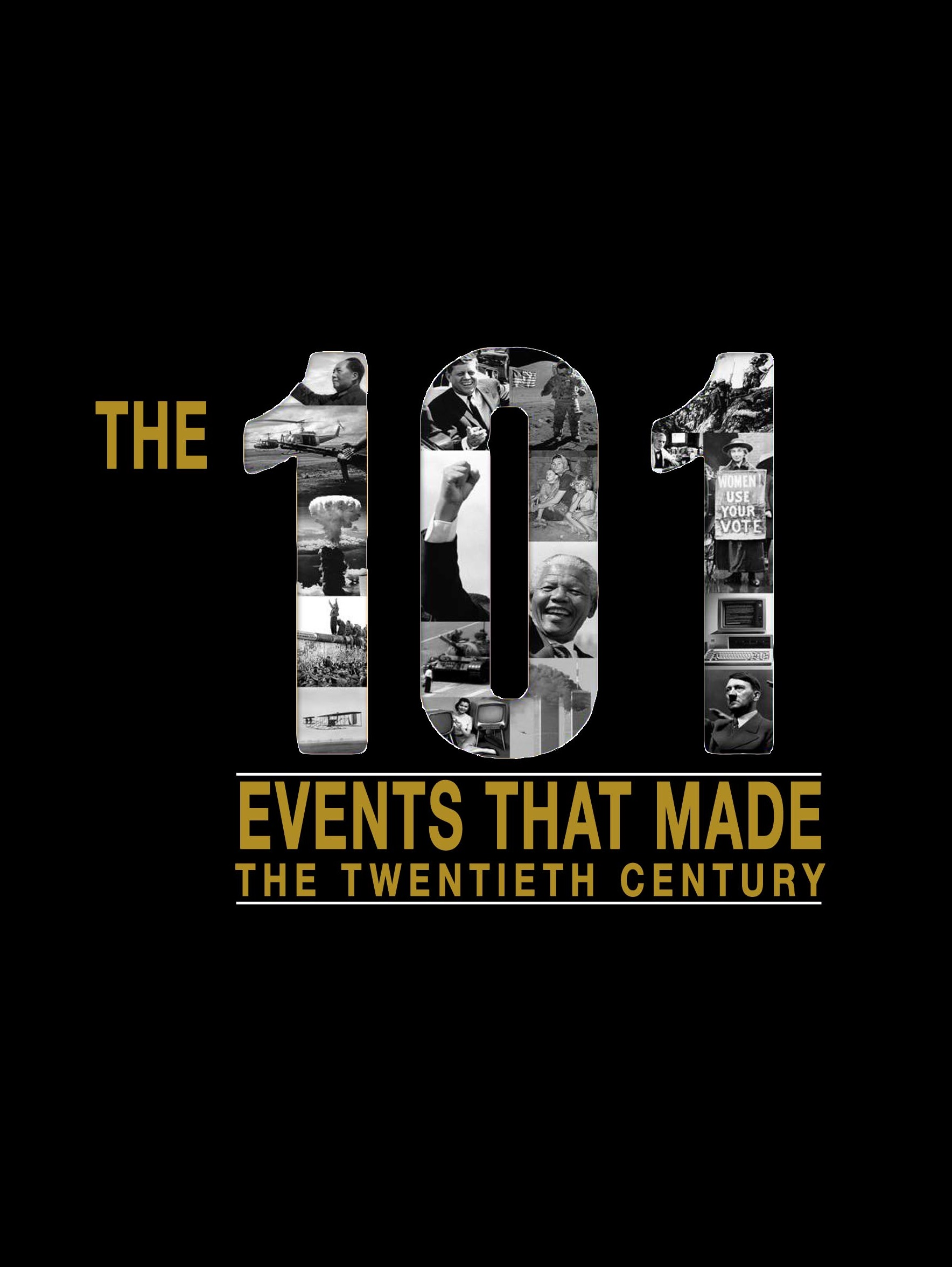The 101 Events That Made The 20th Century on FREECABLE TV