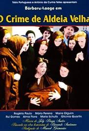 O Crime da Aldeia Velha Poster