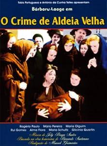 O Crime da Aldeia Velha Portugal