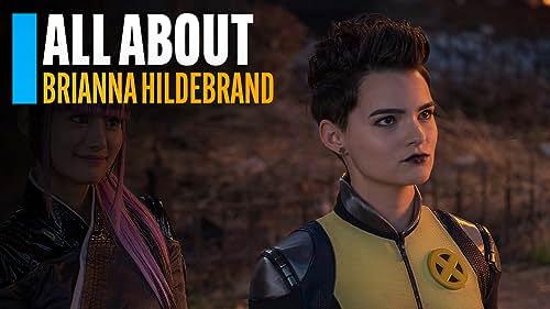 All About Brianna Hildebrand