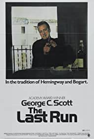 The Last Run (1971) Poster - Movie Forum, Cast, Reviews