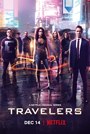 Travelers : Season 1-3 Complete NF WEBRip 720p | GDrive | 1DRive | MEGA | Single Episodes