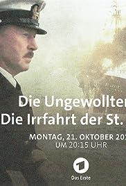 Die Ungewollten - Die Irrfahrt der St. Louis(2019) Poster - Movie Forum, Cast, Reviews