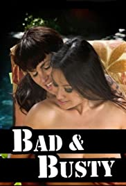 Bad and Busty Poster