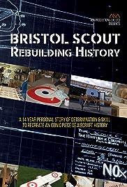 Bristol Scout Rebuilding History